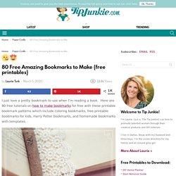 80 Free Amazing Bookmarks to Make {free printables} – Tip Junkie