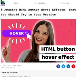 8 amazing HTML button hover effects, that will make your website memorable - DEV