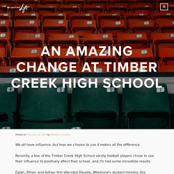 An Amazing Change At Timber Creek High School