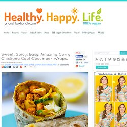 Sweet, Spicy, Easy, Amazing Curry Chickpea Cool Cucumber Wraps.