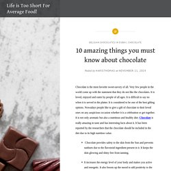 10 amazing things you must know about chocolate
