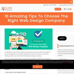 10 Amazing Tips To Choose The Right Web Design Company