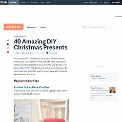 40 Amazing DIY Christmas Presents