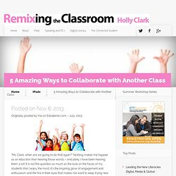 5 Amazing Ways to Collaborate with Another Class