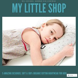 5 Amazing Designer, Soft & 100% Organic Cotton Nightwear for Kids