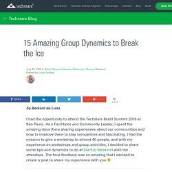 15 Amazing Group Dynamics to Break the Ice - Techstars