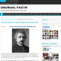 10 Amazing Facts About Albert Einstein's Life