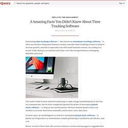 3 Amazing Facts You Didn't Know About Time Trac... - Employee Time Management - Quora