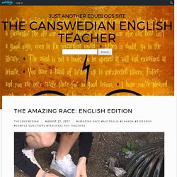 The Amazing Race: English Edition – The Canswedian English Teacher