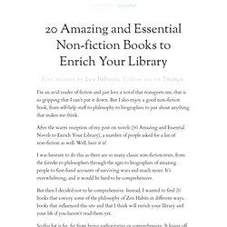 20 Amazing and Essential Non-fiction Books to Enrich Your Library | zen habits