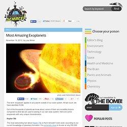Most Amazing Exoplanets