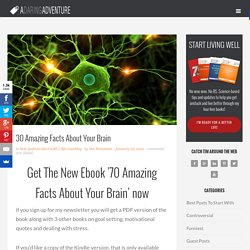 30 Amazing Facts About Your Brain