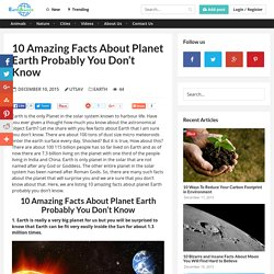 10 Amazing Facts About Planet Earth Probably You Don't Know