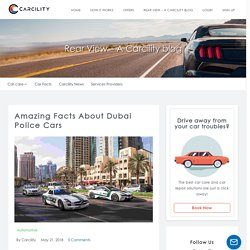 8 Amazing Facts About Dubai Police Cars - Carcility