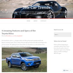 4 Amazing Features and Specs of the Toyota Hilux