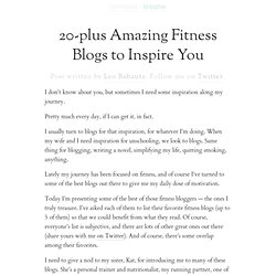 » 20-plus Amazing Fitness Blogs to Inspire You :zen habits