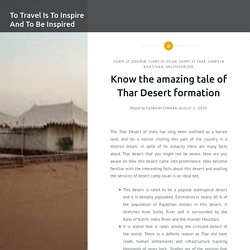 Know the amazing tale of Thar Desert formation