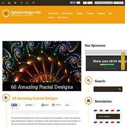 60 Amazing Fractal Designs