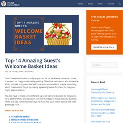 Top-14 Amazing Guest's Welcome Basket Ideas