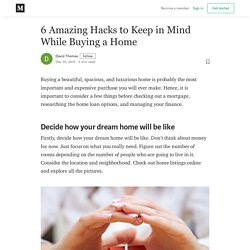 6 Amazing Hacks to Keep in Mind While Buying a Home