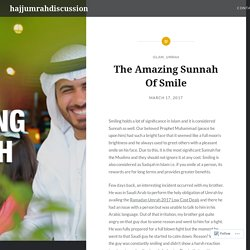 The Amazing Sunnah Of Smile – hajjumrahdiscussion