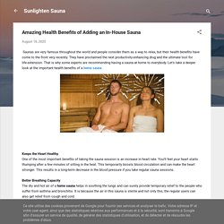 Amazing Health Benefits of Adding an In-House Sauna