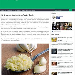 10 Amazing Health Benefits Of Garlic!