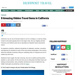 8 Amazing Hidden Travel Gems in California
