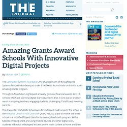 Amazing Grants Award Schools With Innovative Digital Projects
