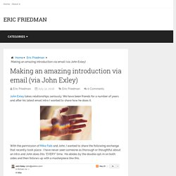 Making an amazing introduction via email (via John Exley)