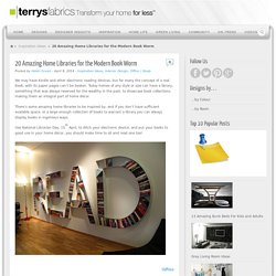 20 Amazing Home Libraries for the Modern Book Worm - Terrys Fabrics's BlogTerrys Fabrics's Blog