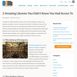 5 Amazing Libraries You Didn't Know You Had Access To