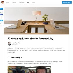 50 Amazing Lifehacks for Productivity