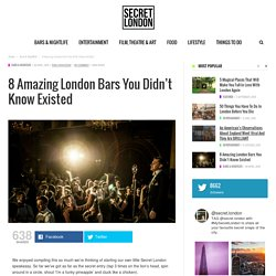 8 Amazing London Bars You Didn't Know Existed - Secret_LDN