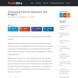 10 Amazing Tools for Marketers and Bloggers