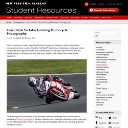Learn How To Take Amazing Motorcycle Photography