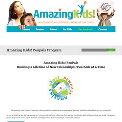 Amazing Kids! Penpals Program » Amazing Kids! - Dream Big
