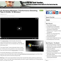 20 Amazing Windows 7 Performance Boosting Tips In Under 10 Minutes!