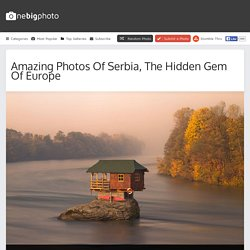 Amazing Photos of Serbia, The Hidden Gem of Europe