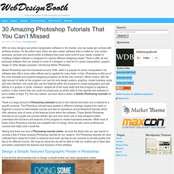 30 Amazing Photoshop Tutorials That You Can't Missed