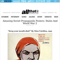 Amazing Soviet Propaganda Posters: Stalin And WWII Era