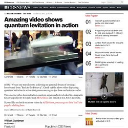 Amazing video shows quantum levitation in action - The Feed