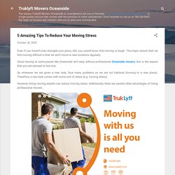 5 Amazing Tips To Reduce Your Moving Stress