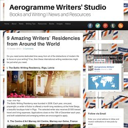 Aerogramme Writers' Studio9 Amazing Writers' Residencies from Around the World
