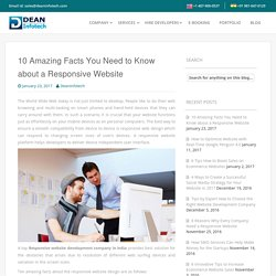 10 Amazing Facts You Need to Know about a Responsive Website