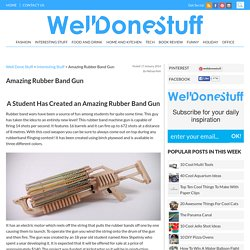 Amazing Rubber Band Gun