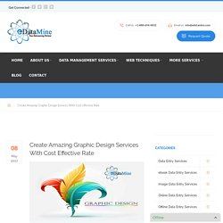 Create Amazing Graphic Design Services With Cost Effective Rate