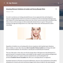 Amazing Skincare Solutions at London and Surrey Beauty Clinic