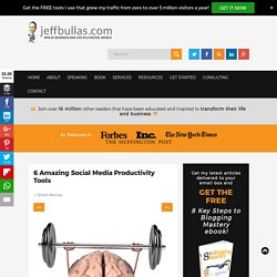 6 Amazing Social Media Productivity Tools