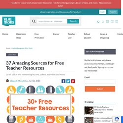 31 Amazing Sources for Free Teacher Resources